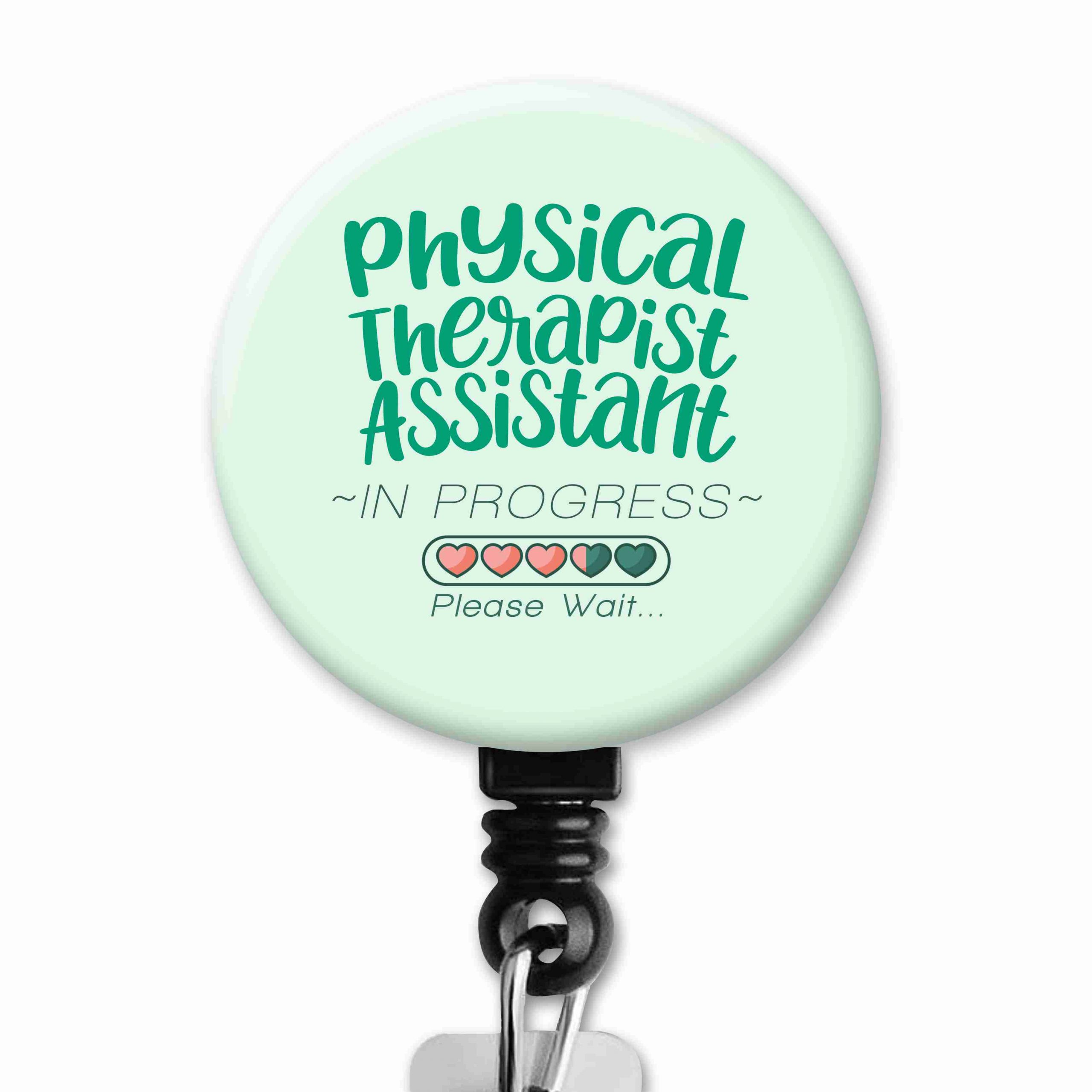 Assistant PT Student in Progress Hearts Physical Therapy Badge Reel