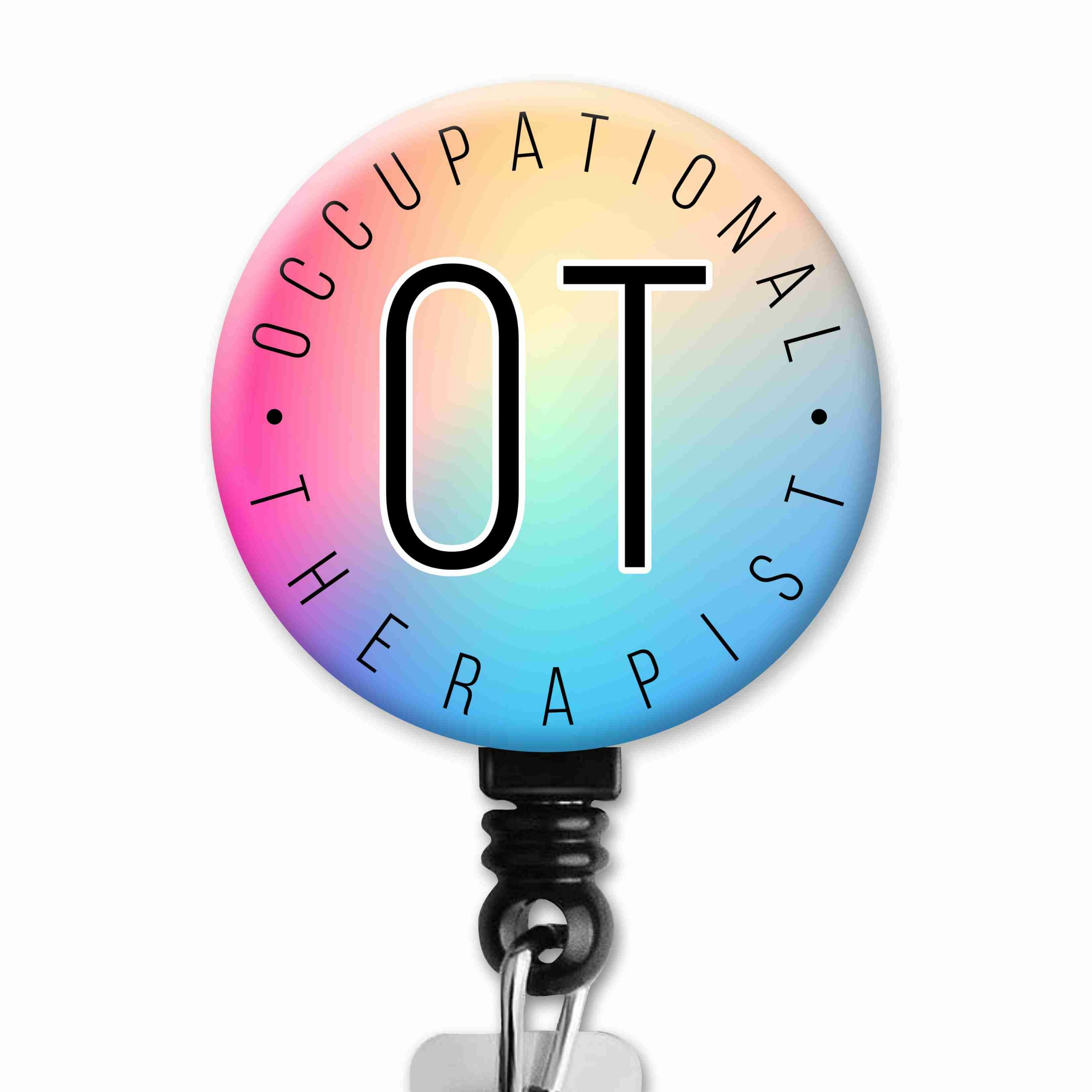 Holo Colors Plain Simple OT Occupational Therapy Badge Reel
