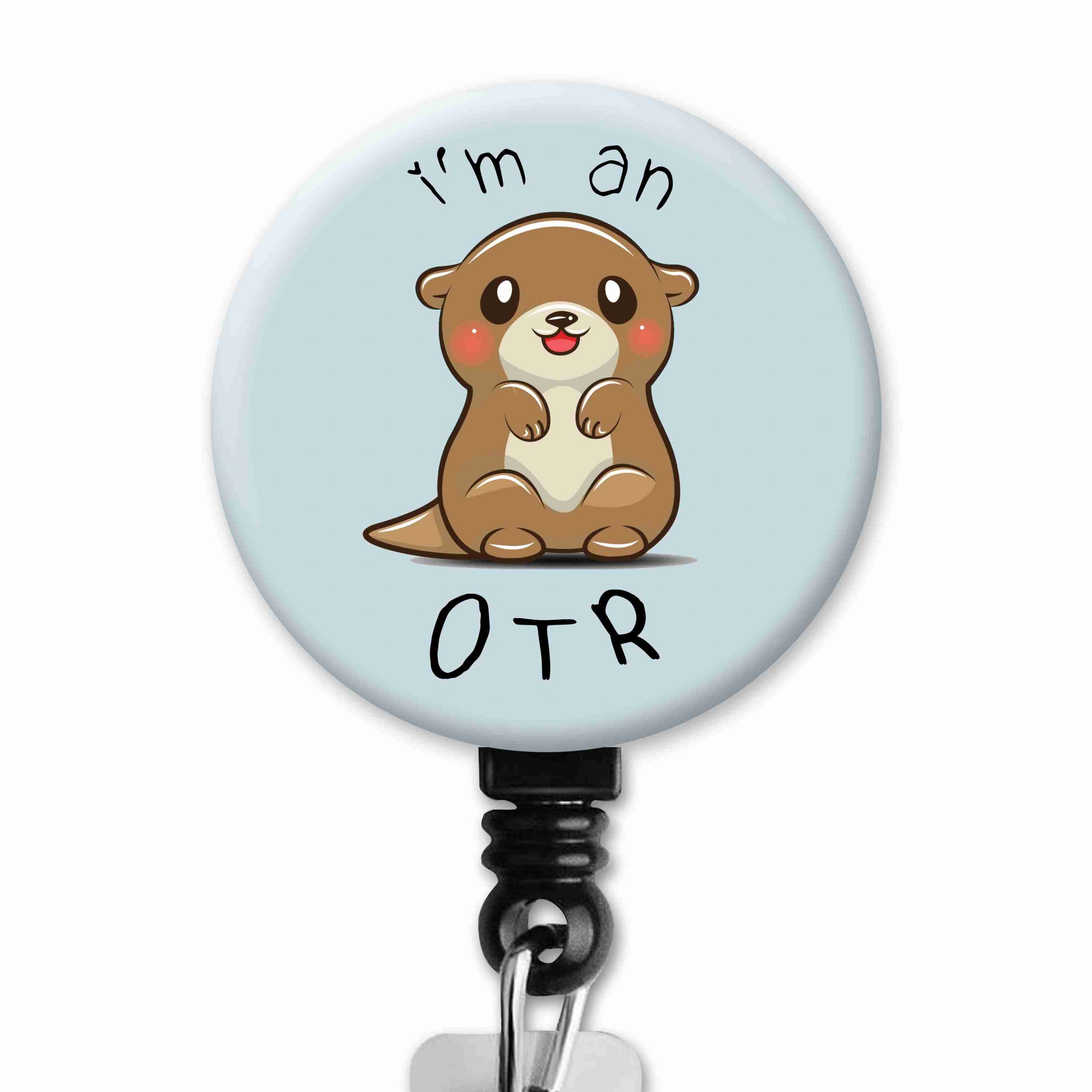 I'm and OTR Occupational Therapy Badge Reel